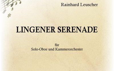"""Rainer Leuscher – """"LINGENER SERENADE"""""""