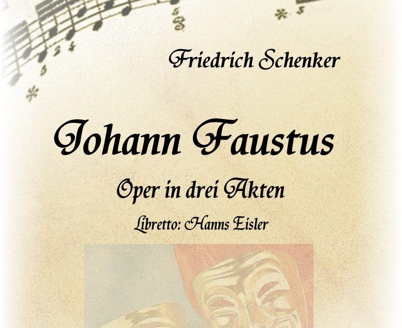 Friedrich Schenker: JOHANN FAUSTUS