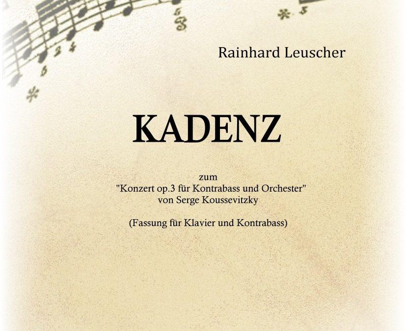 R. Leuscher: KADENZ zum Konzert op.3 für Kontrabass und Orchester von Serge Koussevitzky